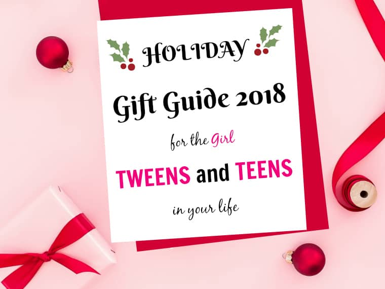 Christmas Gift Guide for Teens for Tweens 2018 for her Holiday Gifts
