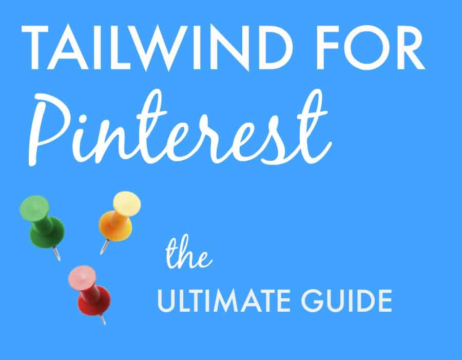 Tailwind App for Pinterest: Explode your Blog Traffic Fast