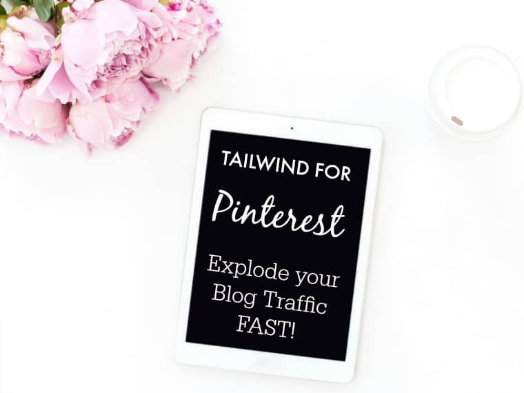 Tailwind App for Pinterest: Explode Your Blog Traffic FAST!