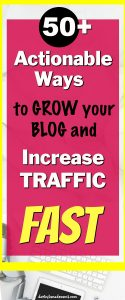 50 plus Ways Tips to Grow Blog and Boost Traffic Fast
