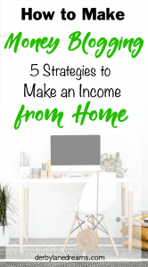 Make Money Blogging from Home, SAHM, Mom Blogger