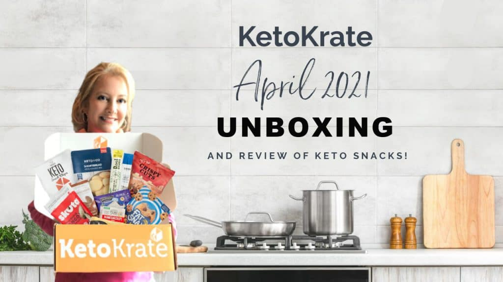 April Keto Krate Review and Unboxing.