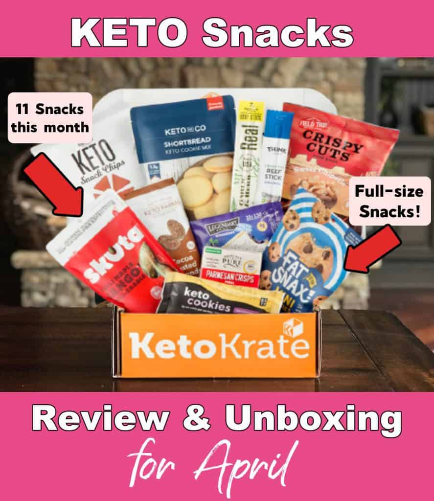 Keto Krate for April review and unboxing.